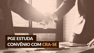 Convênio abrirá portas aos profissionais de administração de Sergipe