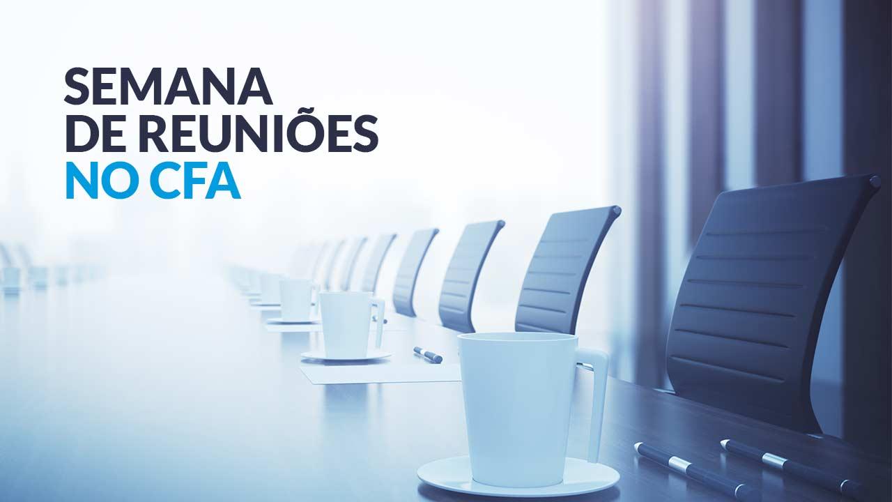 Semana de reuniões no CFA