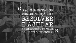 Realidade carcerária do Brasil é problema de gestão