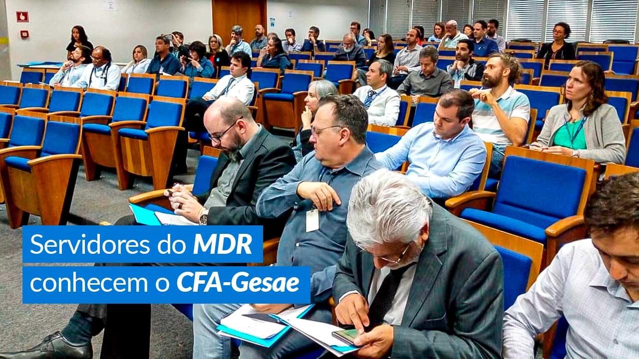 Servidores do MDR conhecem o CFA-Gesae