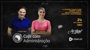 Café com Administração traz debates sobre registro profissional e recém-formados