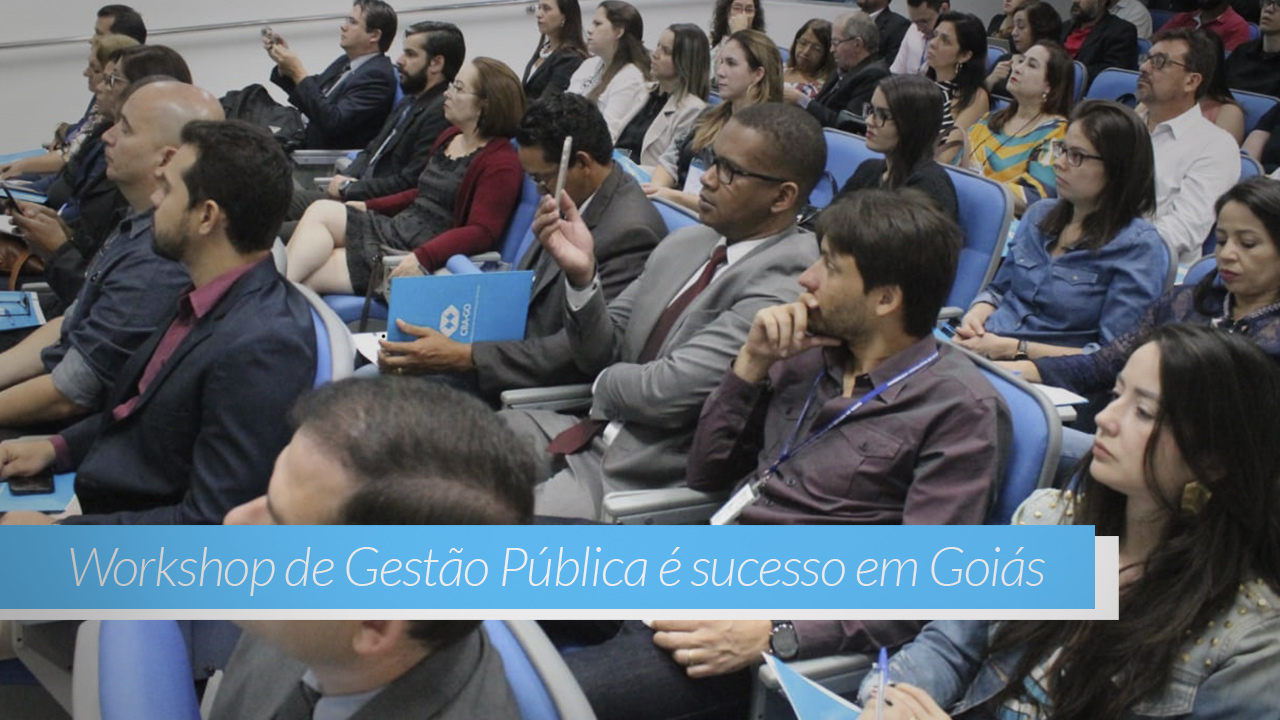 Workshop de Gestão Pública é sucesso em Goiás