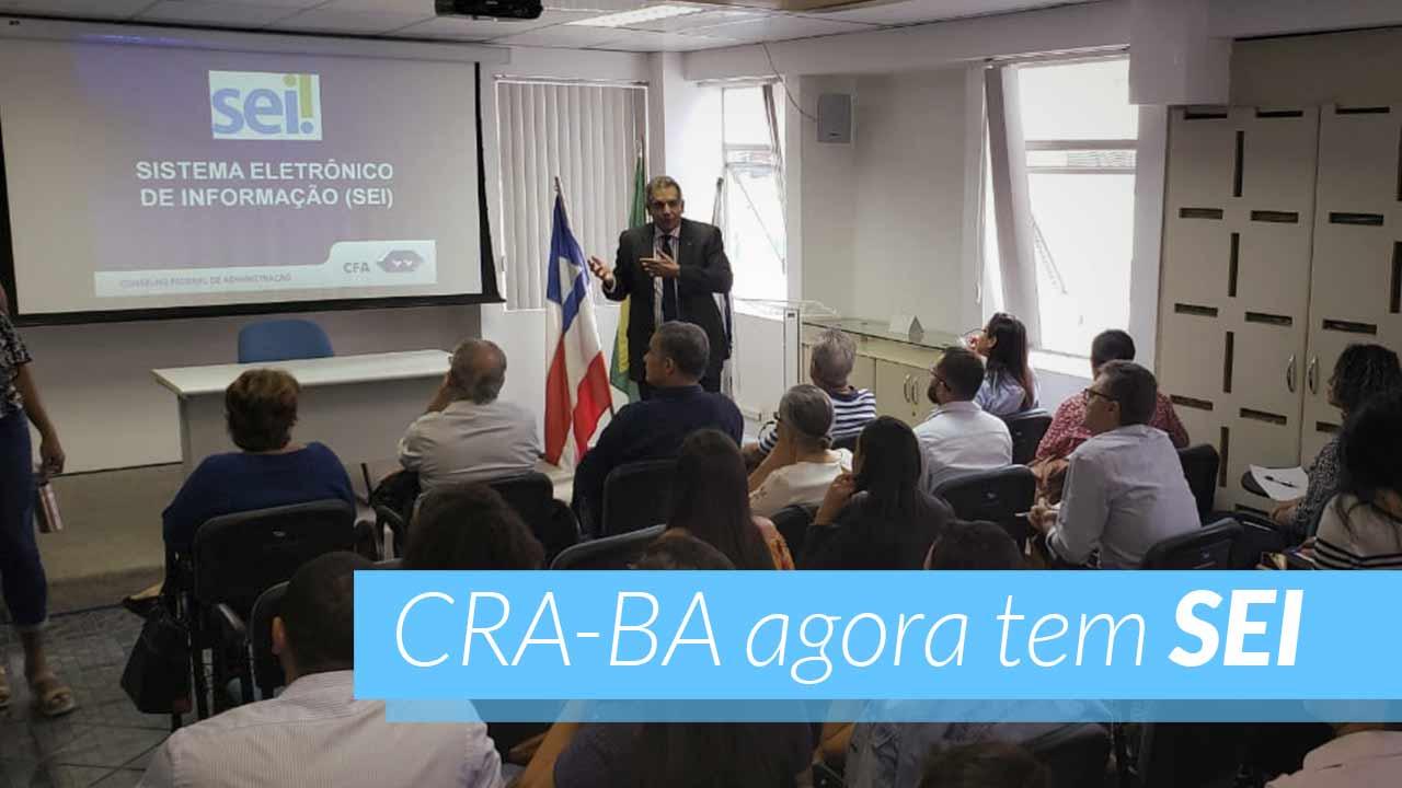SEI é assunto de palestra no CRA-BA