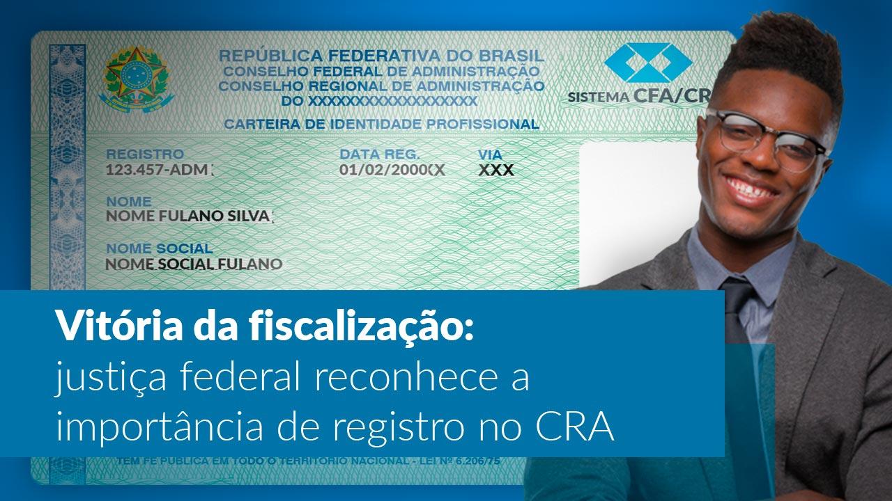 Justiça Federal reconhece a importância do registro em CRA