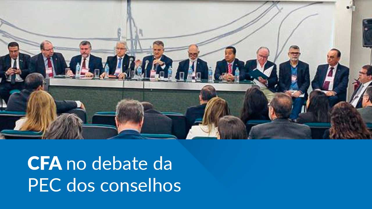 PEC 108: CFA marca presença nas discussões