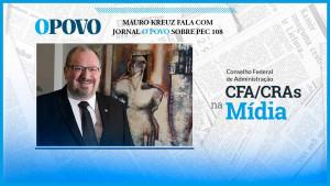 Mauro Kreuz fala com jornal O Povo sobre PEC 108