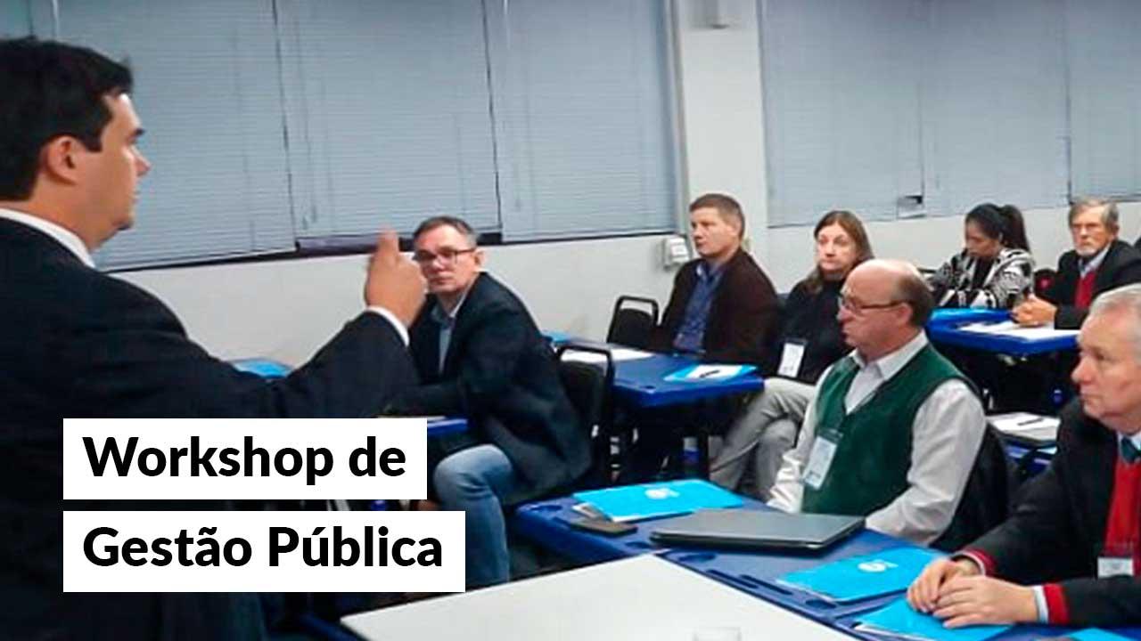 Workshop de Gestão Pública acontece em Porto Alegre