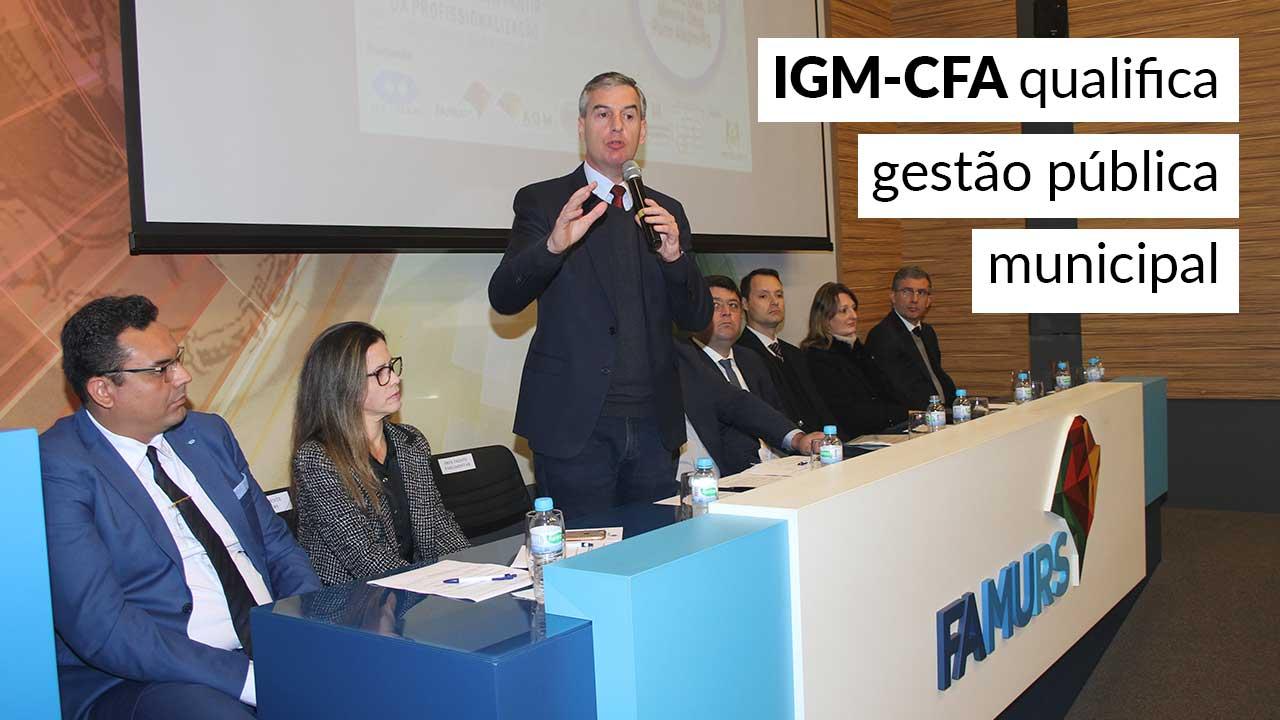 IGM-CFA qualifica gestão pública municipal