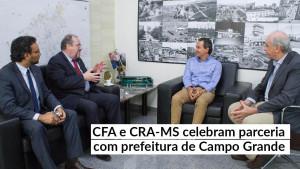 CFA celebra parceria com prefeitura de Campo Grande