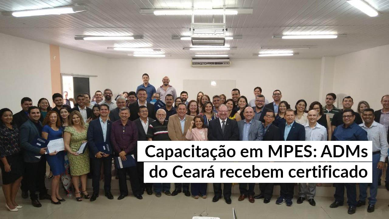 Administradores do Ceará recebem certificação em MPEs