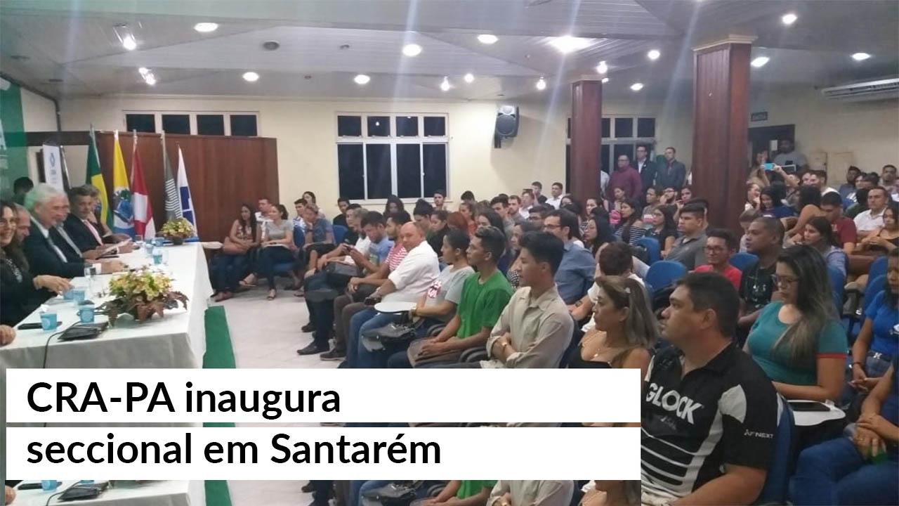 Em parceria com Unama, CRA-PA inaugura seccional em Santarém