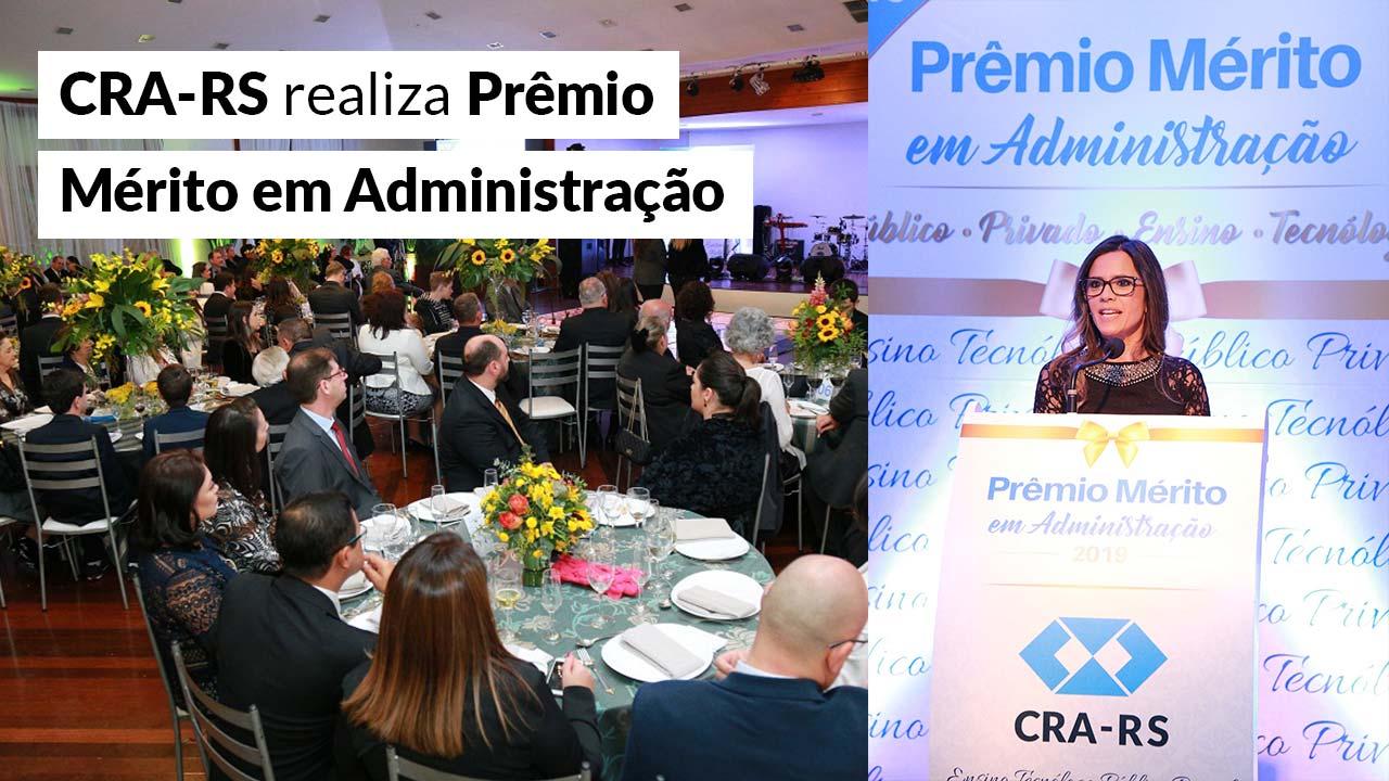 Prêmio Mérito em Administração 2019 é celebrado em Porto Alegre