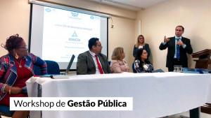 Workshop: boas práticas de gestão auxiliam decisões nos municípios