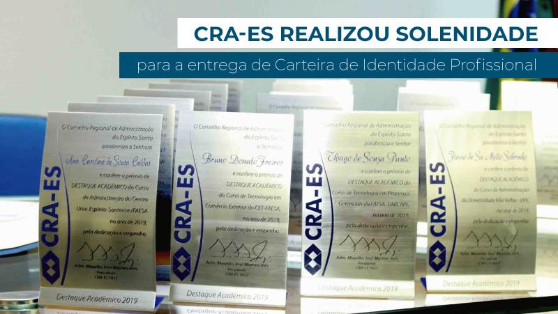 CRA-ES realiza solenidade para a entrega de CIP