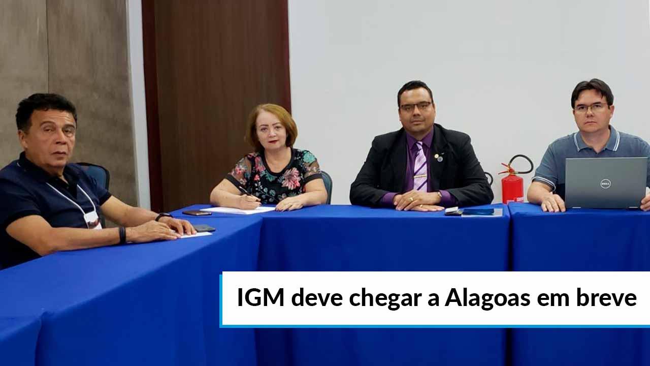 Governo do Alagoas estuda implantar IGM