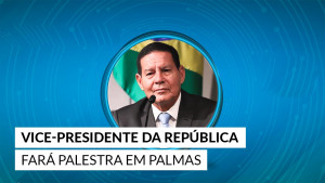 Vice-presidente da República fará palestra em Palmas