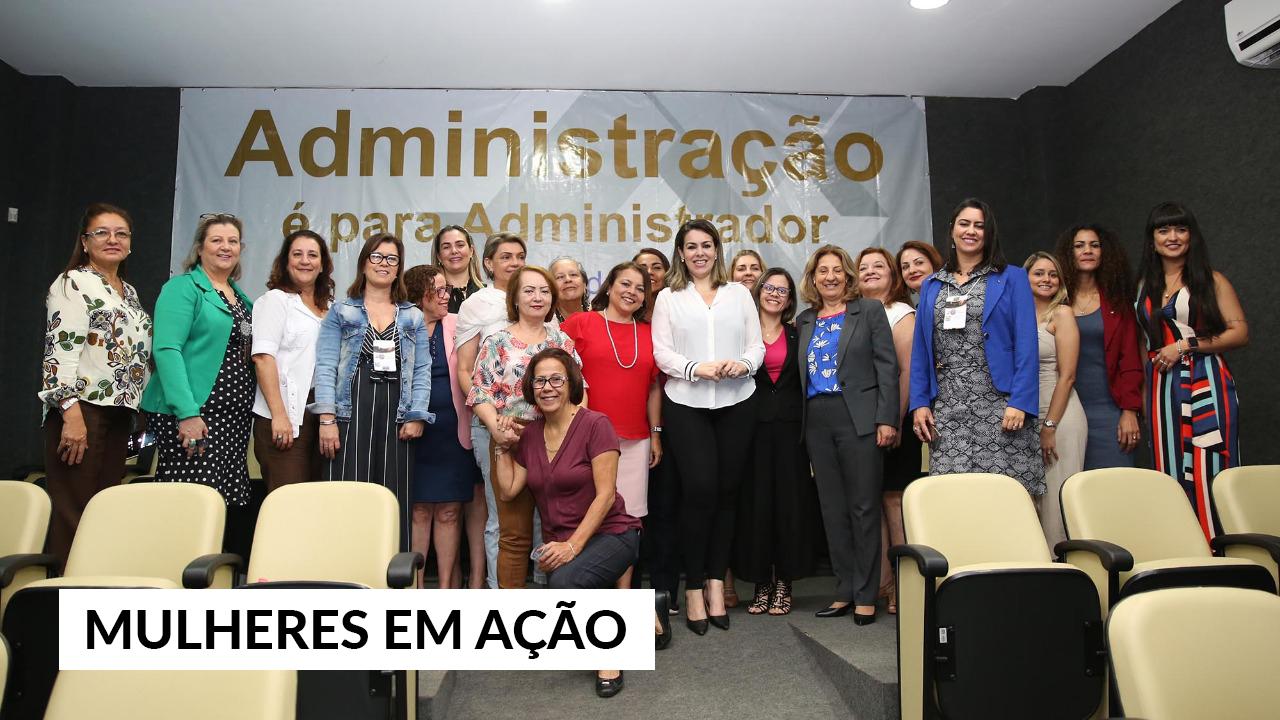 Protagonismo feminino: administradoras definem ações para 2020