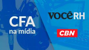Rádio CBN e Você RH dão destaque para assuntos do Sistema CFA/CRAs