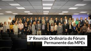 Reunião do Fórum das MPEs destaca resultados de 2019