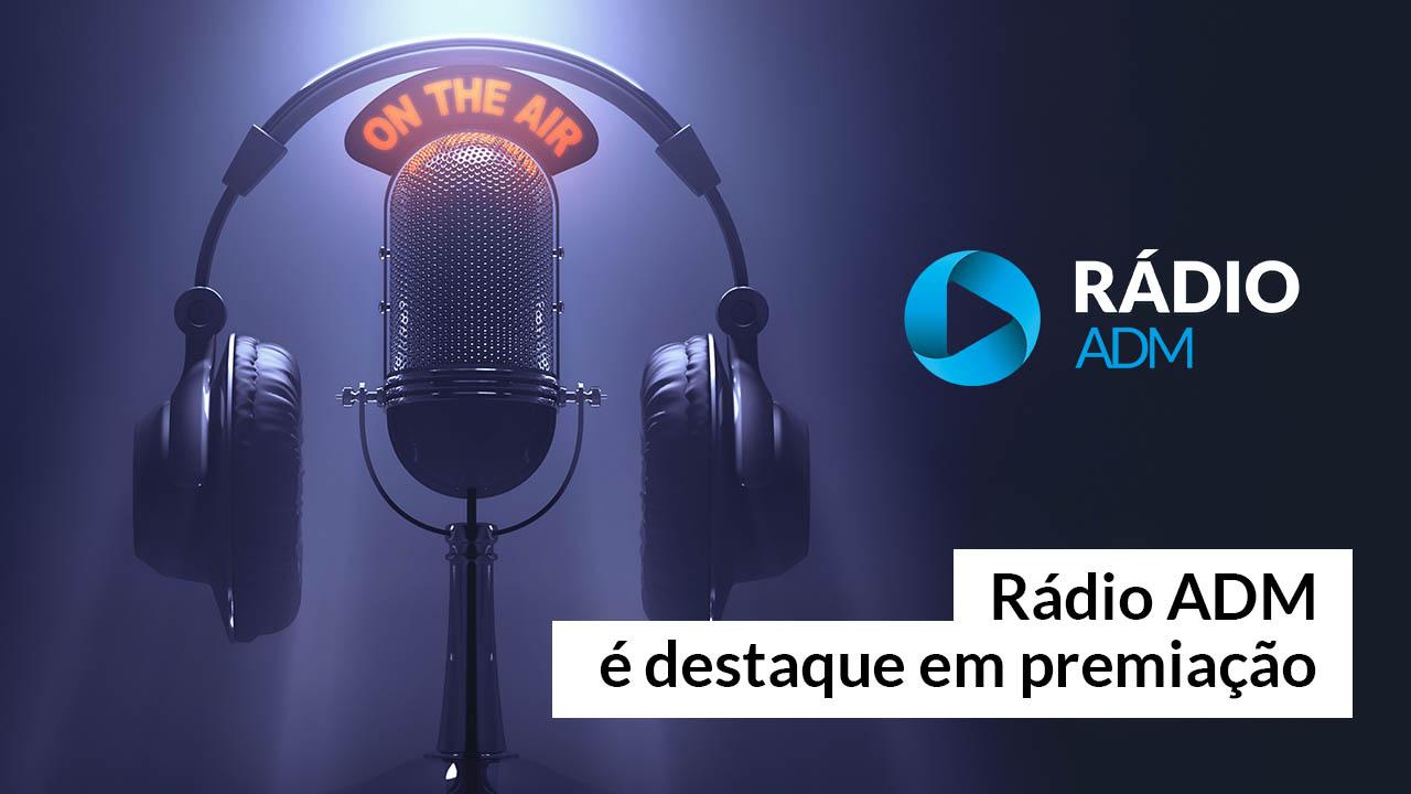 Série da Rádio ADM está entre as melhores do Prêmio Estácio de Jornalismo