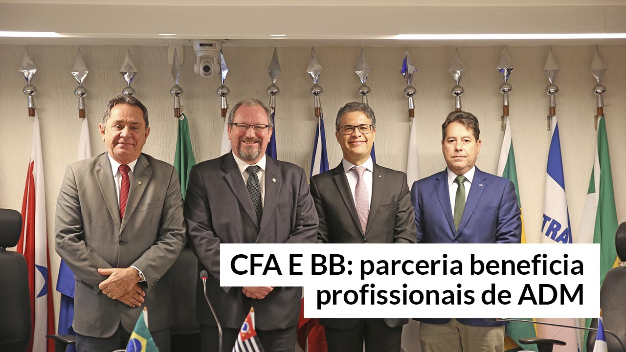 Profissionais de ADM serão beneficiados com acordo entre o CFA e BB