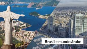 Mundo Árabe – Fácil adaptação de árabes no Brasil tem motivo histórico