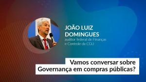 Governança em compras públicas será assunto de entrevista no CFA