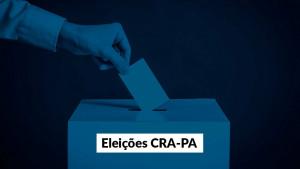 CRA-PA: Chapa 1 é eleita para pleito de conselheiros regionais