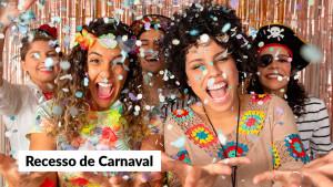 CFA divulga horário de funcionamento no Carnaval