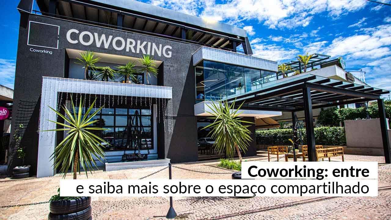 Coworking: uma nova forma de pensar o ambiente de trabalho