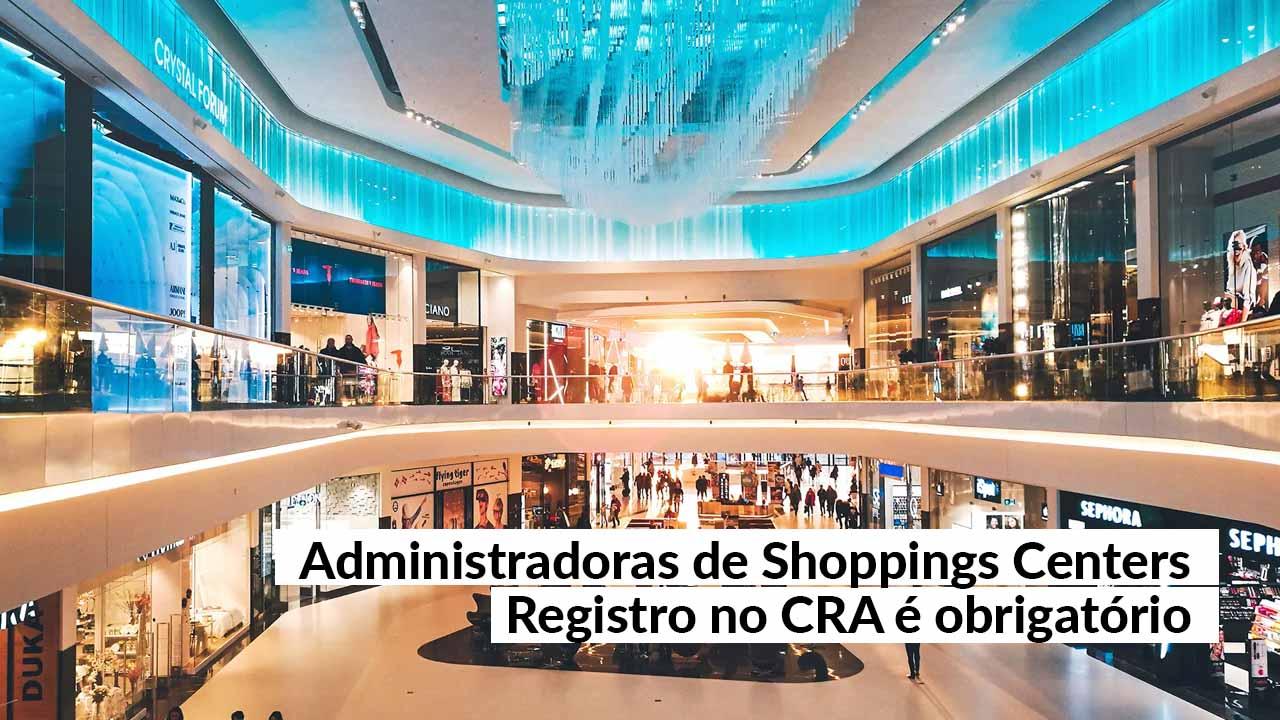 No Rio, grupo que administra shoppings terá que ter registro