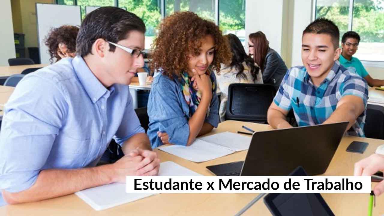 Estudante: saiba o que o mercado de trabalho espera de você