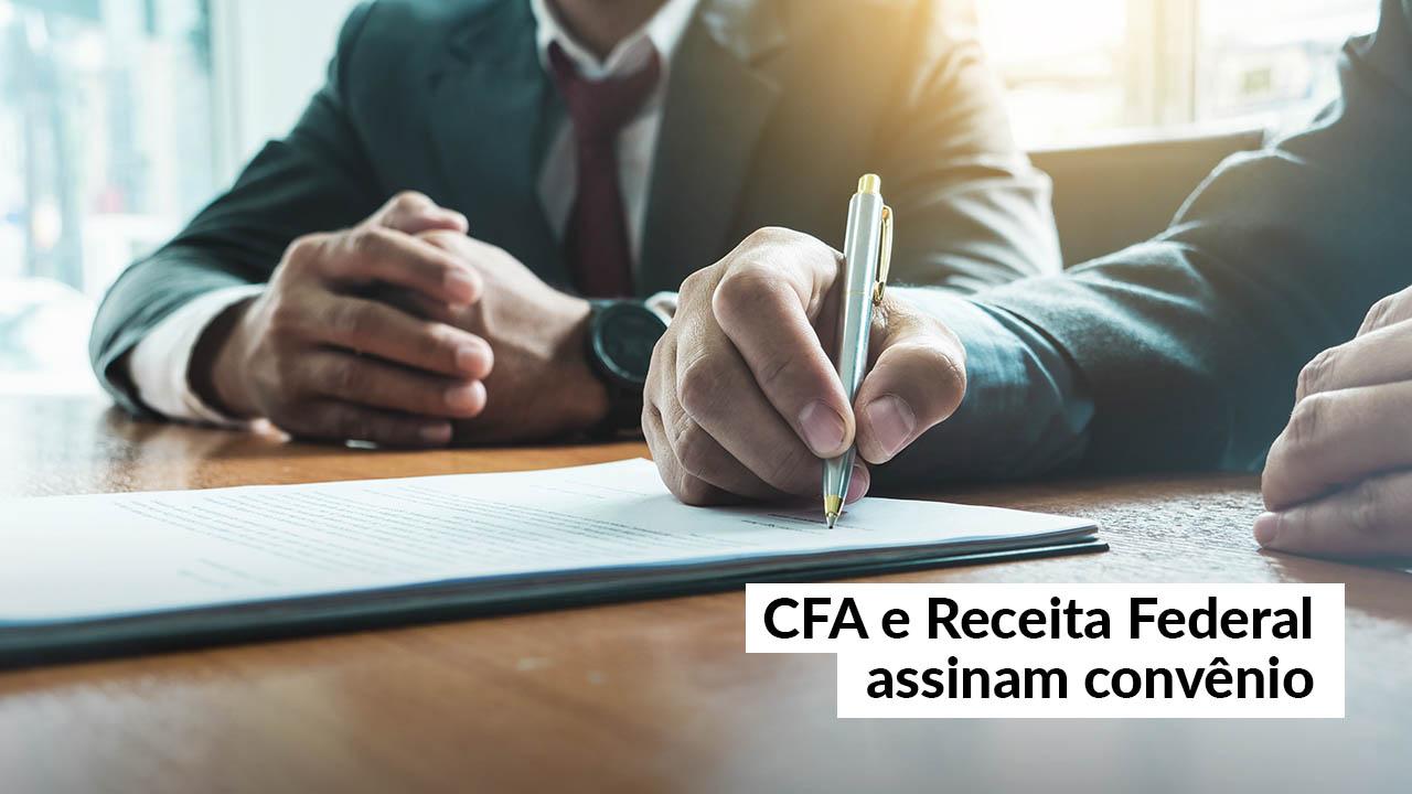 CFA e Receita Federal farão intercâmbio de informações