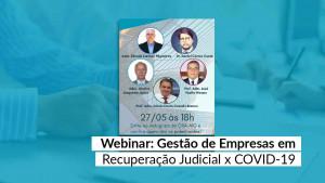 Gestão de Empresas em Recuperação Judicial x Covid-19