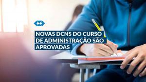 Conselho Pleno do CNE aprova as novas diretrizes do curso de Administração
