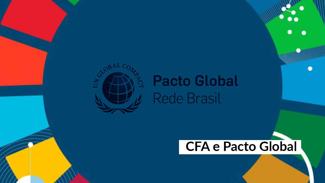 CFA assume compromisso e volta a ser signatário do Pacto Global