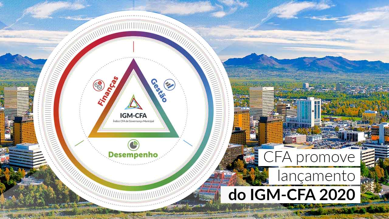 CFA promove lançamento do IGM-CFA 2020