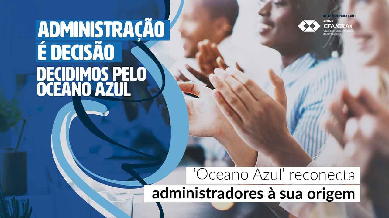 'Oceano Azul' reconecta administradores à sua origem
