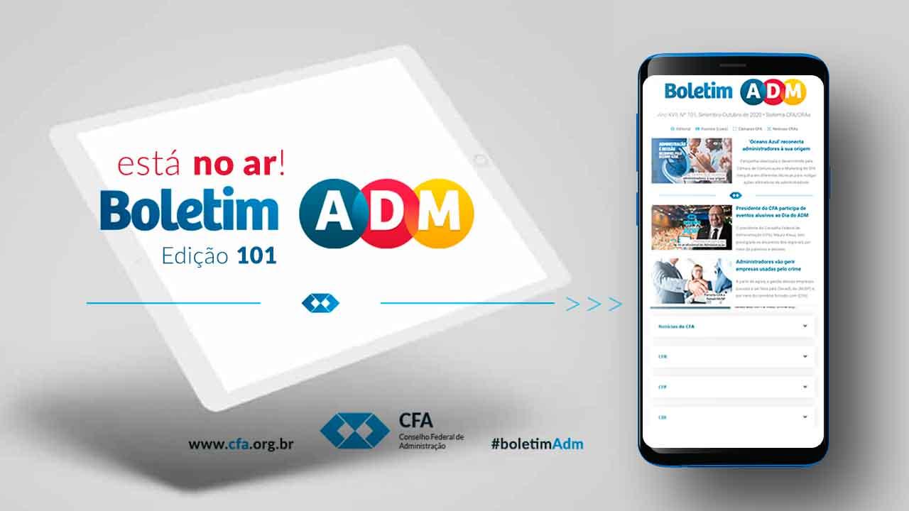 Mais uma edição do Boletim ADM para você que quer saber tudo do Sistema