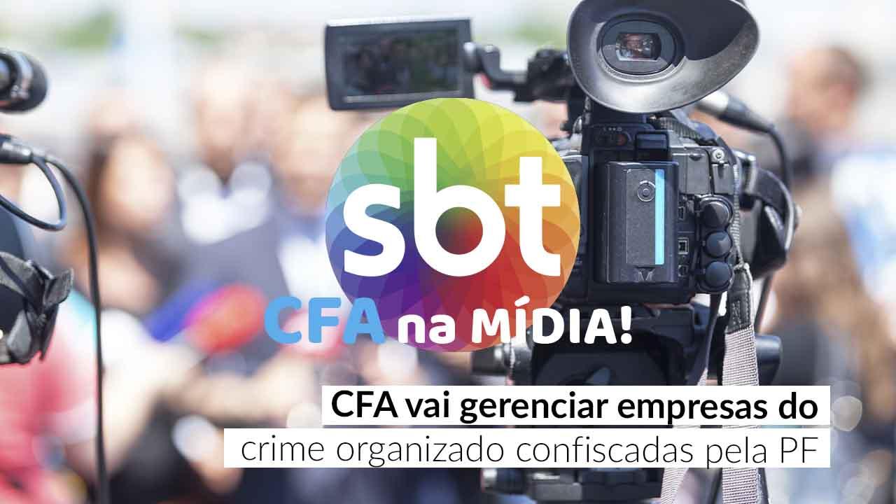 CFA é destaque em reportagem do SBT Brasil