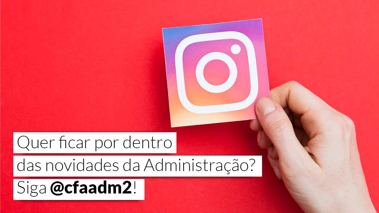 Redes sociais: CFA tem novo perfil no Instagram