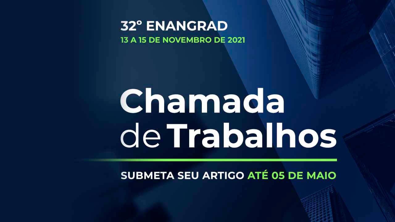 You are currently viewing 32º Enangrad aceitará submissão de artigos até 5 de maio