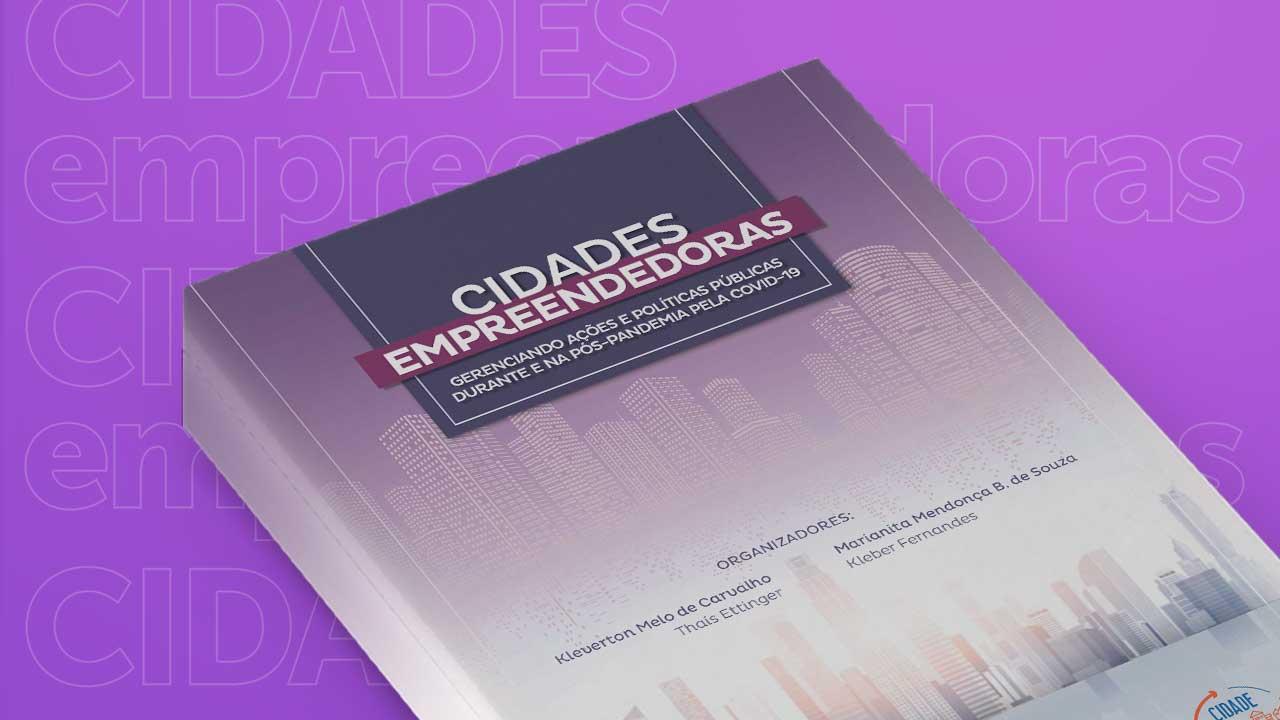 Read more about the article E-book sobre cidades empreendedoras está disponível para leitura no site do CFA