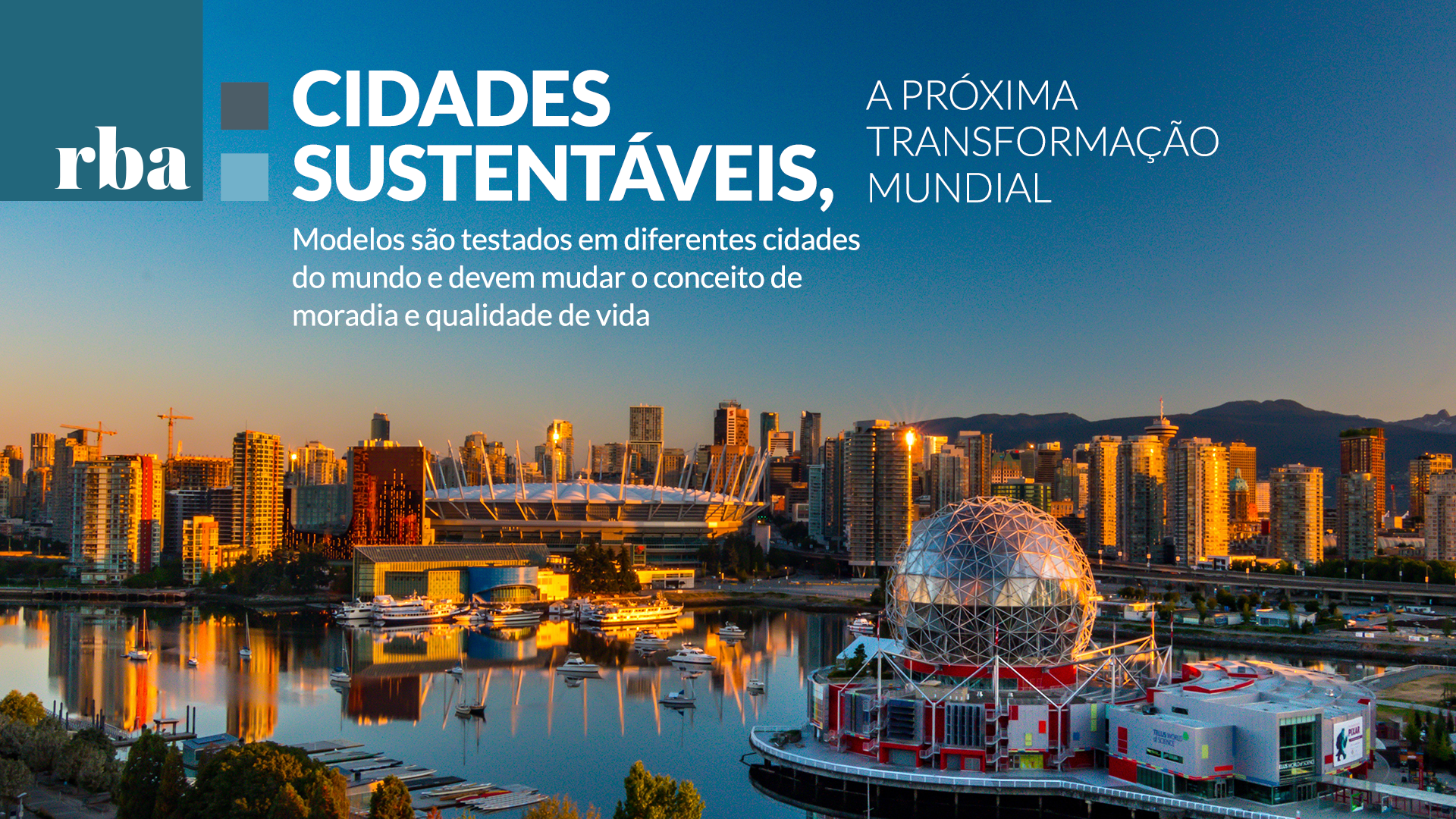 Read more about the article Cidades Sustentáveis – estratégia que une sustentabilidade e qualidade de vida