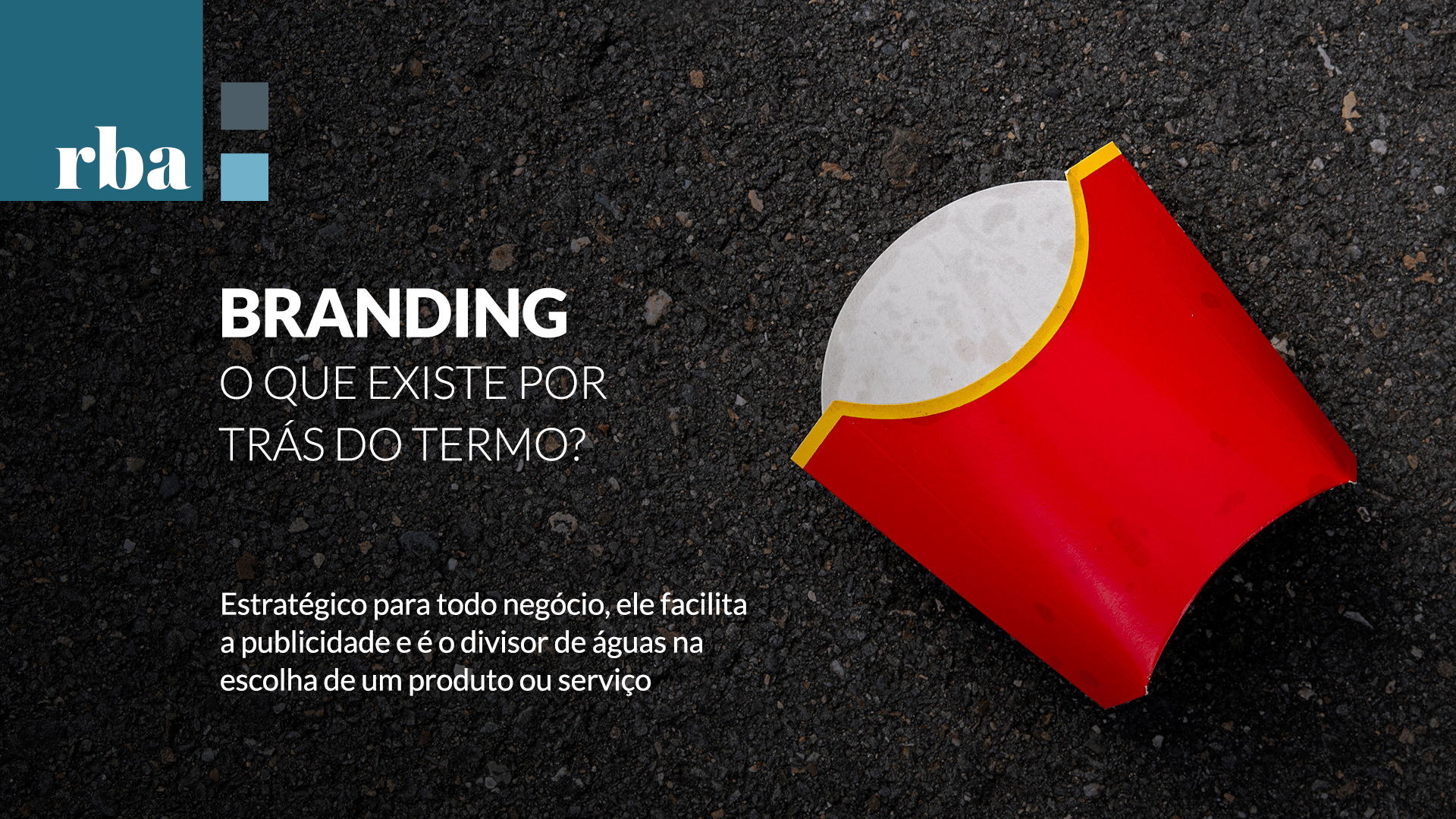 Read more about the article Branding, entenda o que é e como ele funciona